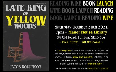 Late King in Yellow Woods – Launch Event!
